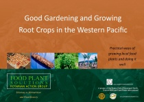 Good Gardening and Growing Root Crops in the Western Pacific