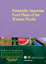 Potentially Important Food Plants of the Western Pacific